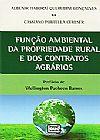 Capa do livro Função Ambiental da Propriedade Rural e Dos Contratos Agrários, Albenir Itaboraí Querubini Gonçalves, Cassiano Portella Ceresér