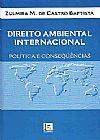 Capa do livro Direito Ambiental Internacional, Zulmira M. de Castro Baptista