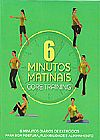 Capa do livro 6 Minutos Matinais - Core Training, Sara Rose
