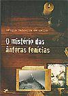 Capa do livro O Mistério das Ânforas Fenícias, Sérgio Bandeira de Mello