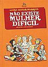 Capa do livro Não Existe Mulher Dificil - Pocket, André Aguiar Marques