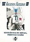 Capa do livro Recursos Humanos - Excelência de idéias, prática e ação, Quartet editora
