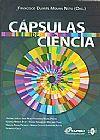 Capa do livro Cápsulas de Ciência, Francisco Duarte Moura Neto