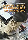 Capa do livro O passo a passo da monografia em jornalismo, Nemézio Amaral Filho