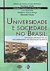 Capa do livro Universidade e sociedade no Brasil: Oposição propositiva ao neoliberalismo na educação superior, Waldeck Carneiro da Silva