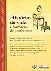 Capa do livro Histórias de Vida e Formação de Professores, Ana Chrystina Venancio Mignot
