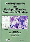 Capa do livro Myelodysplastic and Myeloproliferative Disorders in Children (Em Inglês), Luiz Fernando Lopes, Henrik Hasle