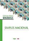 Capa do livro Consultoria Dinâmica – Simples Nacional, Equipe Técnica