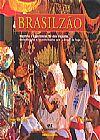 Capa do livro Brasilzão - Registros e Experiências de Dois Viajantes Deslumbrados e Inconformados com o Brasil, Diego Gazola