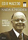 Capa do livro Nada a perder - Momentos de convicção que mudaram minha vida, Edir Macedo