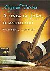 Capa do livro A lenda de João, o assinalado - Cruz e Souza, o poeta negro, Margarida Patriota