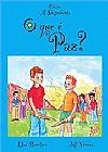 Capa do livro O que é Paz? - Col. A Descoberta, Etan Boritzer