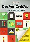Capa do livro O que é Design Gráfico - Conceitos Básicos, Nobu Chinen