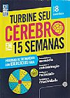 Capa do livro Turbine seu cérebro em 15 semanas - 8, Coquetel