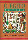 Capa do livro O Egito antigo - Fatos, Histórias, Atividades, Robert Nicholson, Claire Watts