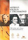 Capa do livro Murilo, Cecília e Drummond - 199 anos com Deus na poesia brasileira, Eliana Yunes, Maria Clara Bingemer