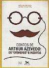 Capa do livro Contos de Arthur Azevedo: Os Efemeros e Integros, Mauro Rosso