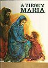 Capa do livro A Virgem Maria, Luis Gaio