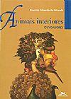 Capa do livro Animais interiores - Os voadores, Evaristo Eduardo de Miranda