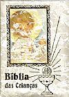 Capa do livro Bíblia das Crianças, Vários Autores