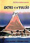 Capa do livro Satiko e o vulcão - Jeitos de mudar o mundo, Stela Barbieri, Fernando Vilela
