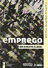 Capa do livro Emprego - Um desafio global, Ajit K. Ghose, Nomaan Majid, Cristoph Ernst
