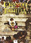 Capa do livro Orando em Família - O que você está fazendo aqui? Vol .17, Vários Autores