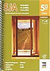 Capa do livro EJA - Educação de Jovens e Adultos - 7ª A 8ª séries - Primeiro segmento do Ensino Fundamental 5ª Etapa, Vários Autores