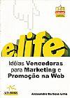 Capa do livro Idéias Vencedoras para Marketing e Promoção na Web, Alessandro Barbosa Lima