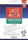 Capa do livro Vade Mecum Tributário: Legislação Selecionada Para Prática Profissional, OAB E Concursos, Alessandro Spilborghs, Paula Tseng
