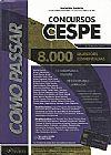 Capa do livro Como Passar em Concursos da CESPE, Wander Garcia