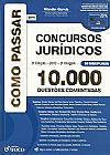 Capa do livro Como Passar em Concursos Jurídicos 10.000 Questões Comentadas, Wander Garcia