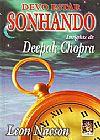 Capa do livro Devo estar sonhando - Insights de Deepak Chopr, Leon Nascon