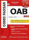 Capa do livro Como Passar na OAB - 2ª Fase - Prática Administrativa e Constitucional, Wander Garcia