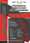 Capa do livro Como Passar Em Concursos da Polícia Militar e Corpo de Bombeiros - Edição 2014, Wander Garcia