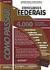 Capa do livro Como Passar Em Concursos Federais - 4.000 Questões Comentadas, Wander Garcia