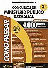 Capa do livro Como Passar Em Concursos de Ministério Público Estadual - 4.000 Questões Comentadas - 2ª Ed. 2015, Wander Garcia