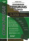 Capa do livro Como Passar Em Concursos de Tribunais - Técnico - 3350 Questões Comentadas - 3ª Ed. 2013, Wander Garcia