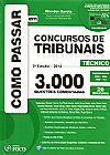 Capa do livro Como Passar Em Concursos de Tribunais - Técnico - 2ª Ed. 2012, Wander Garcia