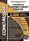 Capa do livro Como Passar Em Concursos de Ministério Público Estadual - Promotor de Justiça - 3300 Questões Comentadas, Wander Garcia