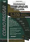 Capa do livro Como Passar Em Concursos de Tribunais - Analista - 5350 Questões Comentadas - 4ª Ed. 2013, Wander Garcia