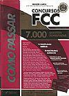 Capa do livro Como Passar Em Concursos FCC - 7.000 Questões Comentadas - 4ª Ed. 2014, Wander Garcia