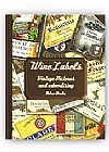 Capa do livro Wine Labels - Vintage Pictures and Advertising, Retro Books Team