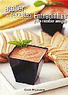 Capa do livro Atelier de receitas - Entradinhas para receber amigos, André Boccato, Equipe CookLovers