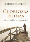 Capa do livro Gloriosas Ruínas, Sérgio Queiroz