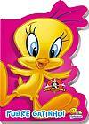 Capa do livro Looney Tunes - Pobre Gatinho - Série Recortados, Todolivro