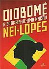 Capa do livro Oiobomé - A Epopéia de uma Nação, Nei Lopes
