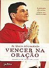 Capa do livro Vencer na Oração, Pe. Márcio Adriano Krefer