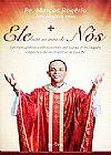 Capa do livro Ele Está No Meio de Nós, Pe. Marcos Rogério
