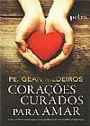 Capa do livro Corações curados para Amar, Pe. Gean Medeiros